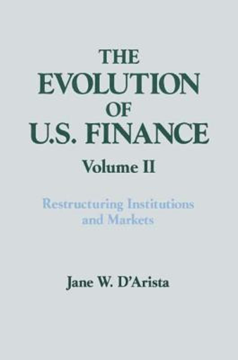 The The Evolution of U.S. Finance