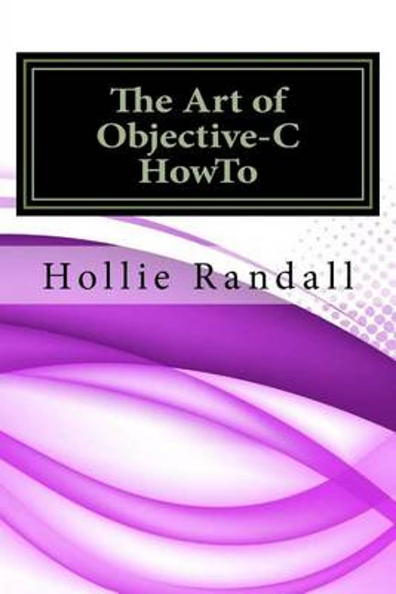 The Art of Objective-C Howto