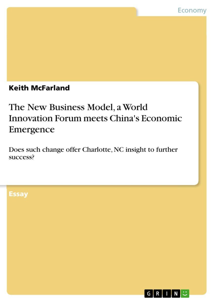 The New Business Model, a World Innovation Forum meets China's Economic Emergence