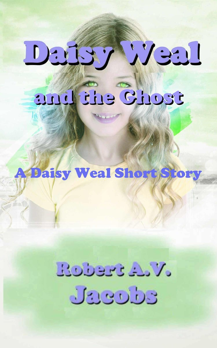 Daisy Weal and the Ghost