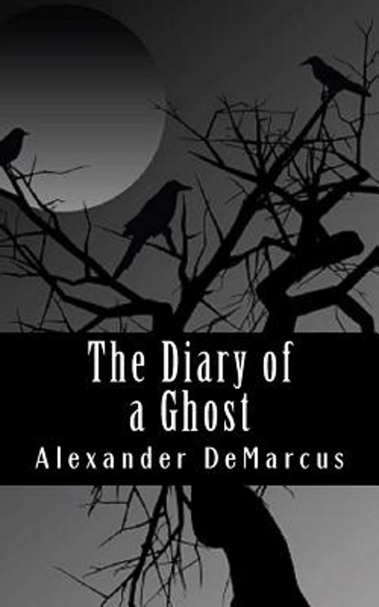 The Diary of a Ghost
