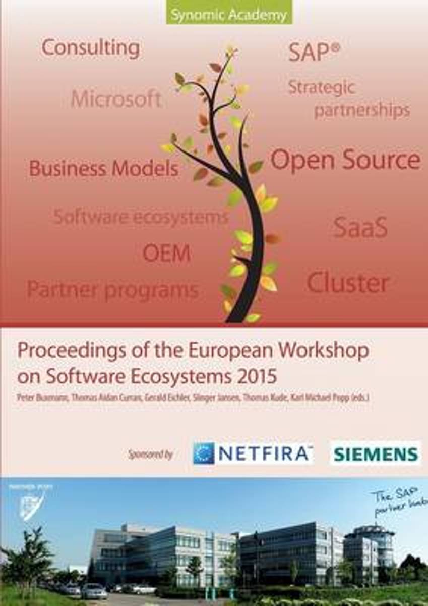 Proceedings of the European Workshop on Software Ecosystems 2015