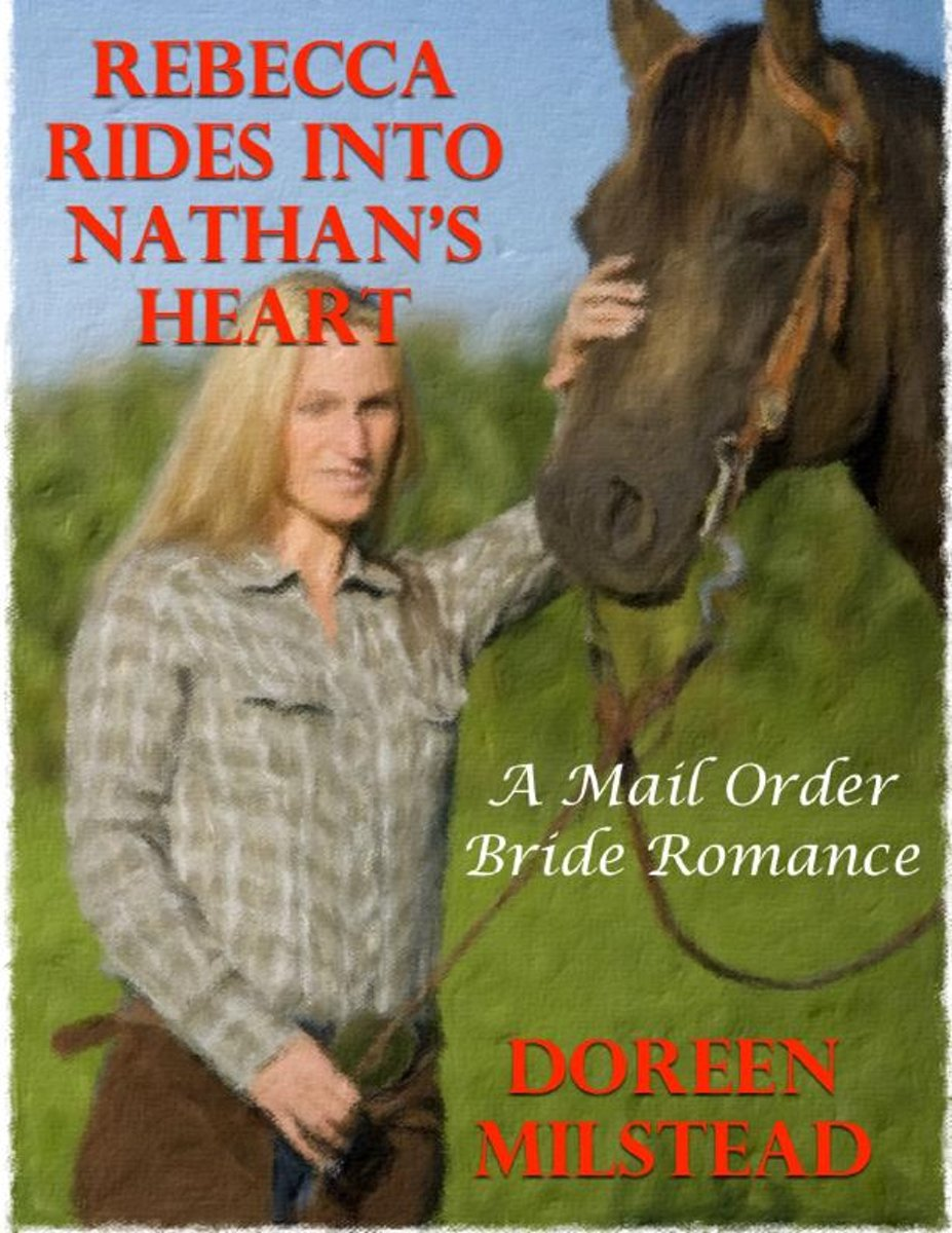 Rebecca Rides Into Nathan's Heart: A Mail Order Bride Romance