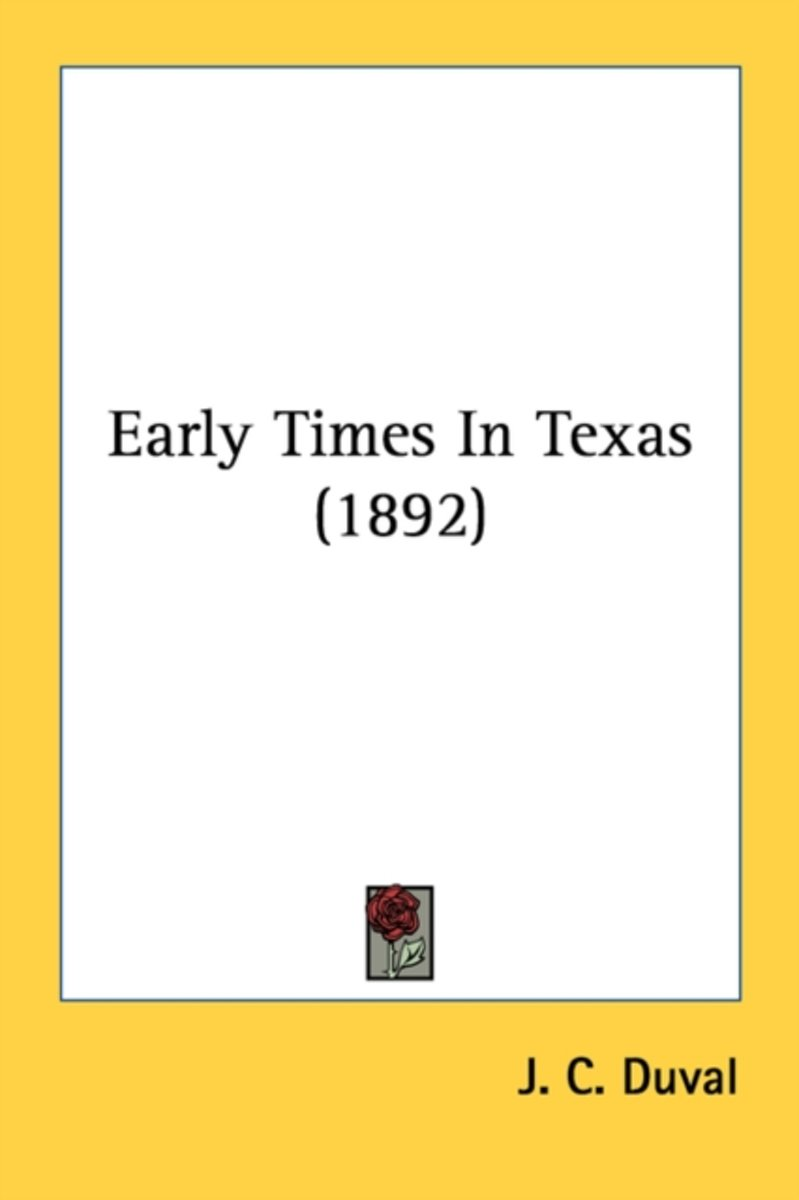 Early Times in Texas (1892)