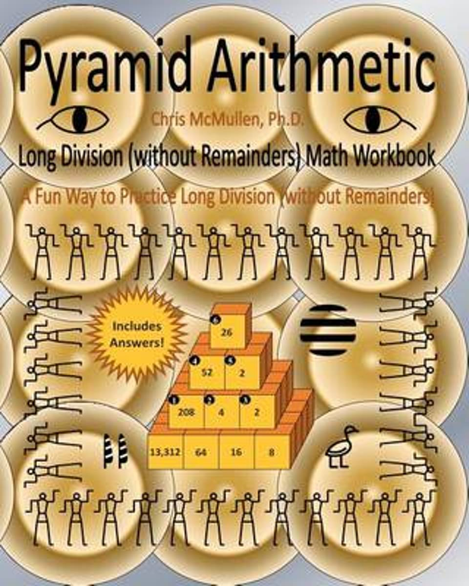 Pyramid Arithmetic Long Division (Without Remainders) Math Workbook