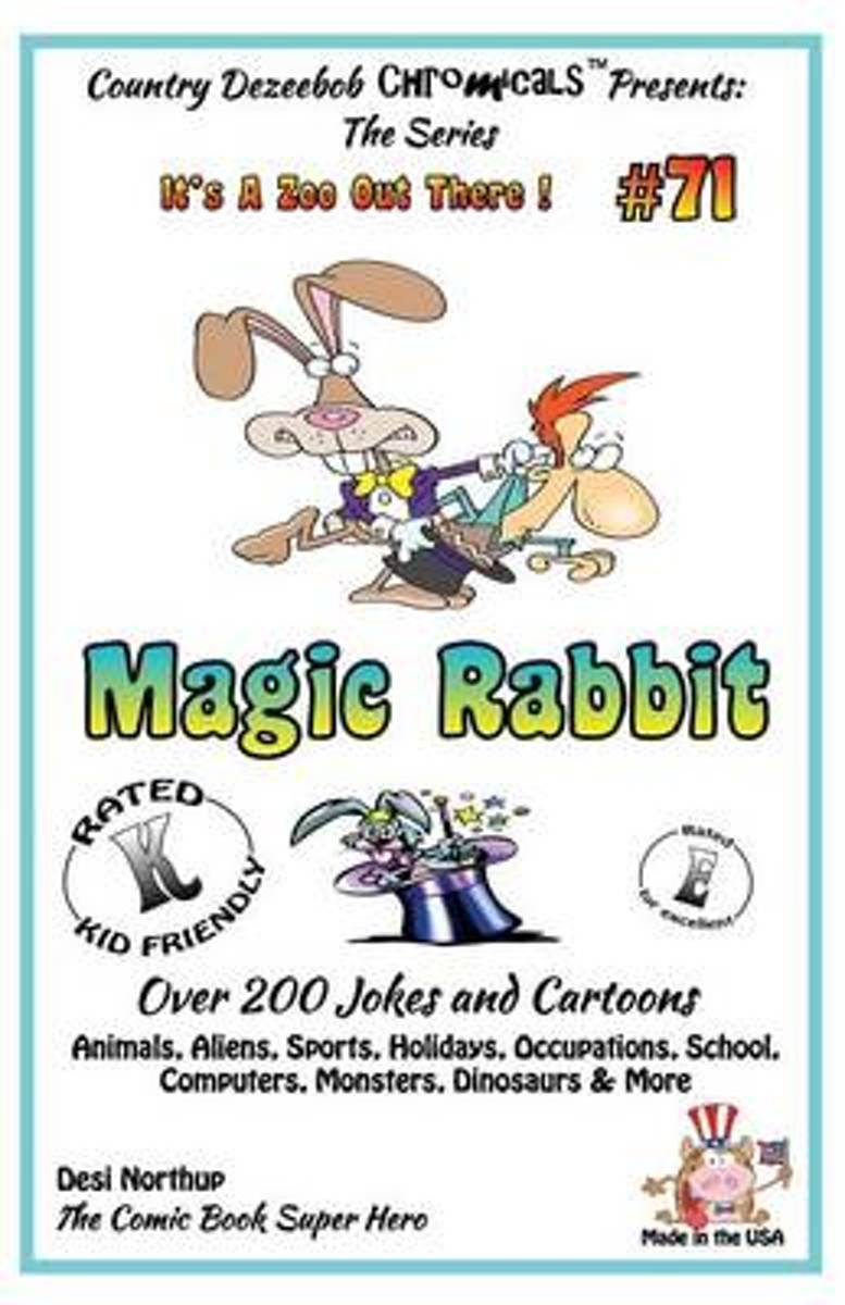 Magic Rabbit - Over 200 Jokes + Cartoons - Animals, Aliens, Sports, Holidays, Occupations, School, Computers, Monsters, Dinosaurs & More - In Black and White