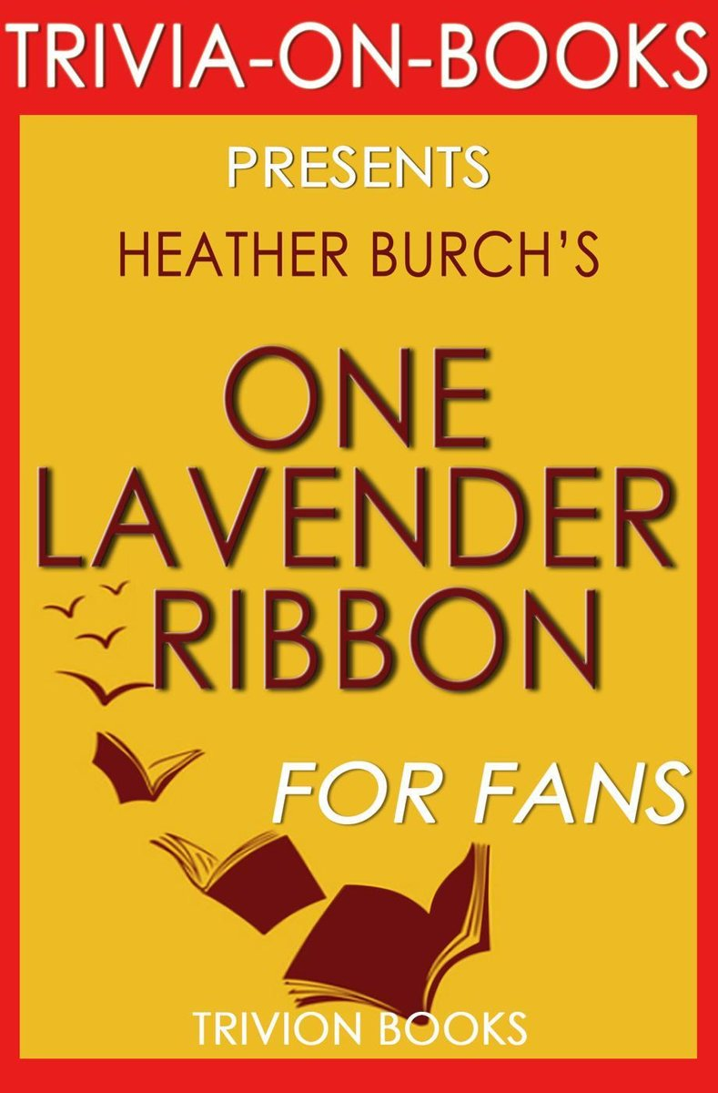 One Lavender Ribbon by Heather Burch (Trivia-On-Books)