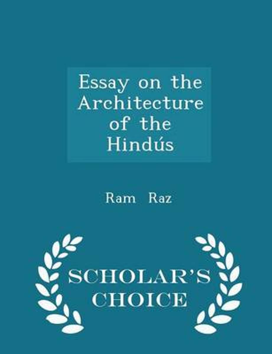 Essay on the Architecture of the Hindus - Scholar's Choice Edition