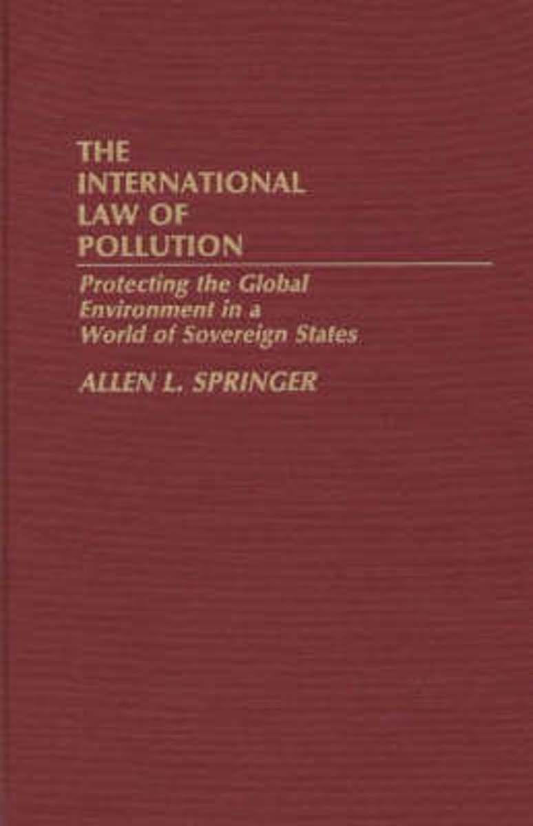 The International Law of Pollution