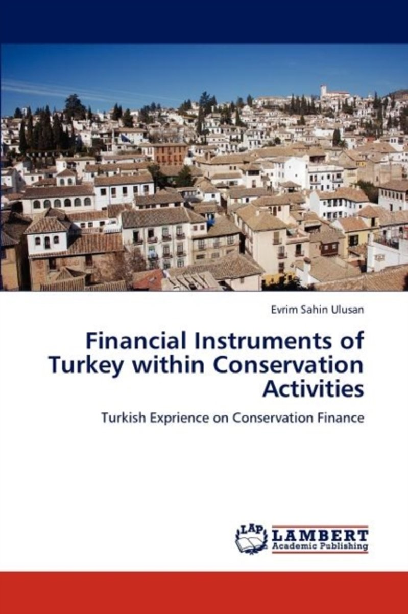 Financial Instruments of Turkey Within Conservation Activities