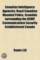 Canadian Intelligence Agencies: Royal Canadian Mounted Police, List Of Controversies Involving The Royal Canadian Mounted Police