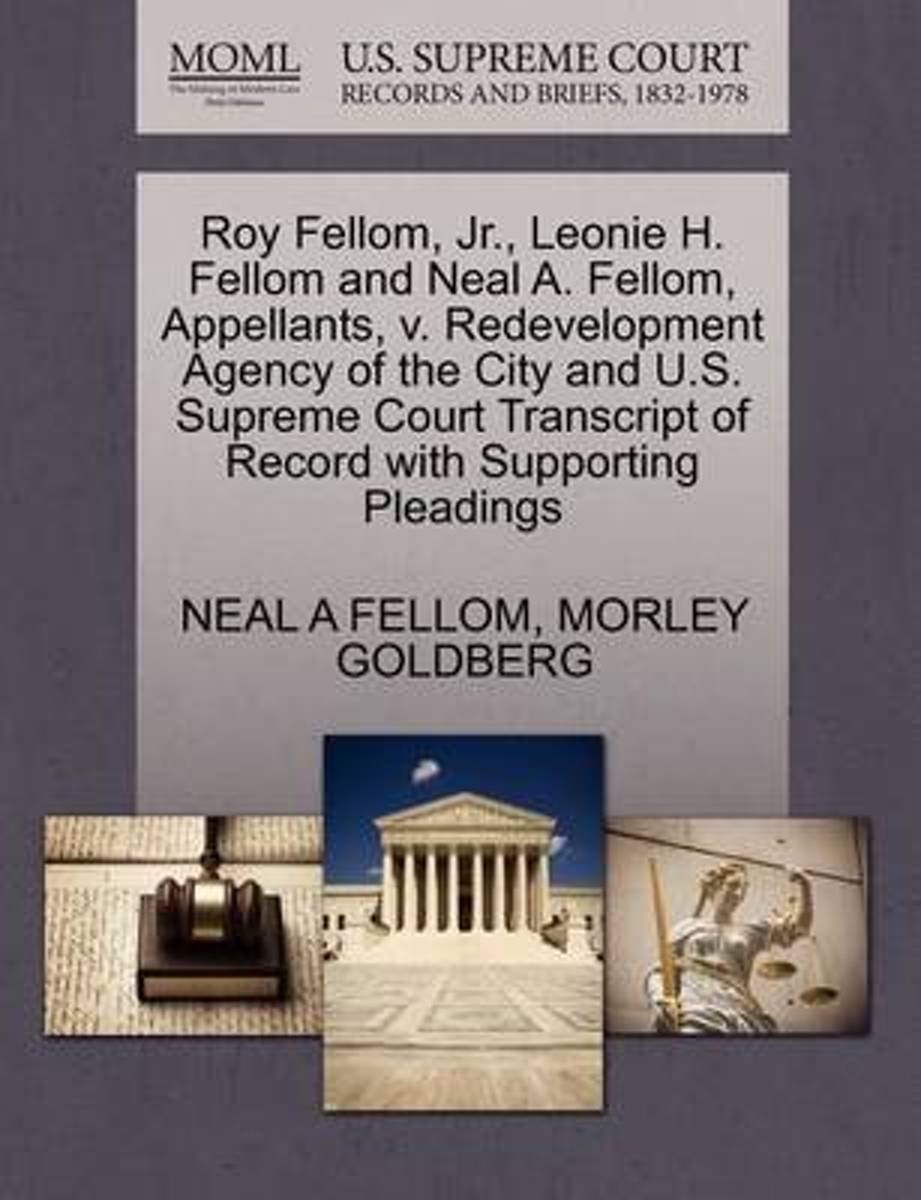 Roy Fellom, Jr., Leonie H. Fellom and Neal A. Fellom, Appellants, V. Redevelopment Agency of the City and U.S. Supreme Court Transcript of Record with Supporting Pleadings