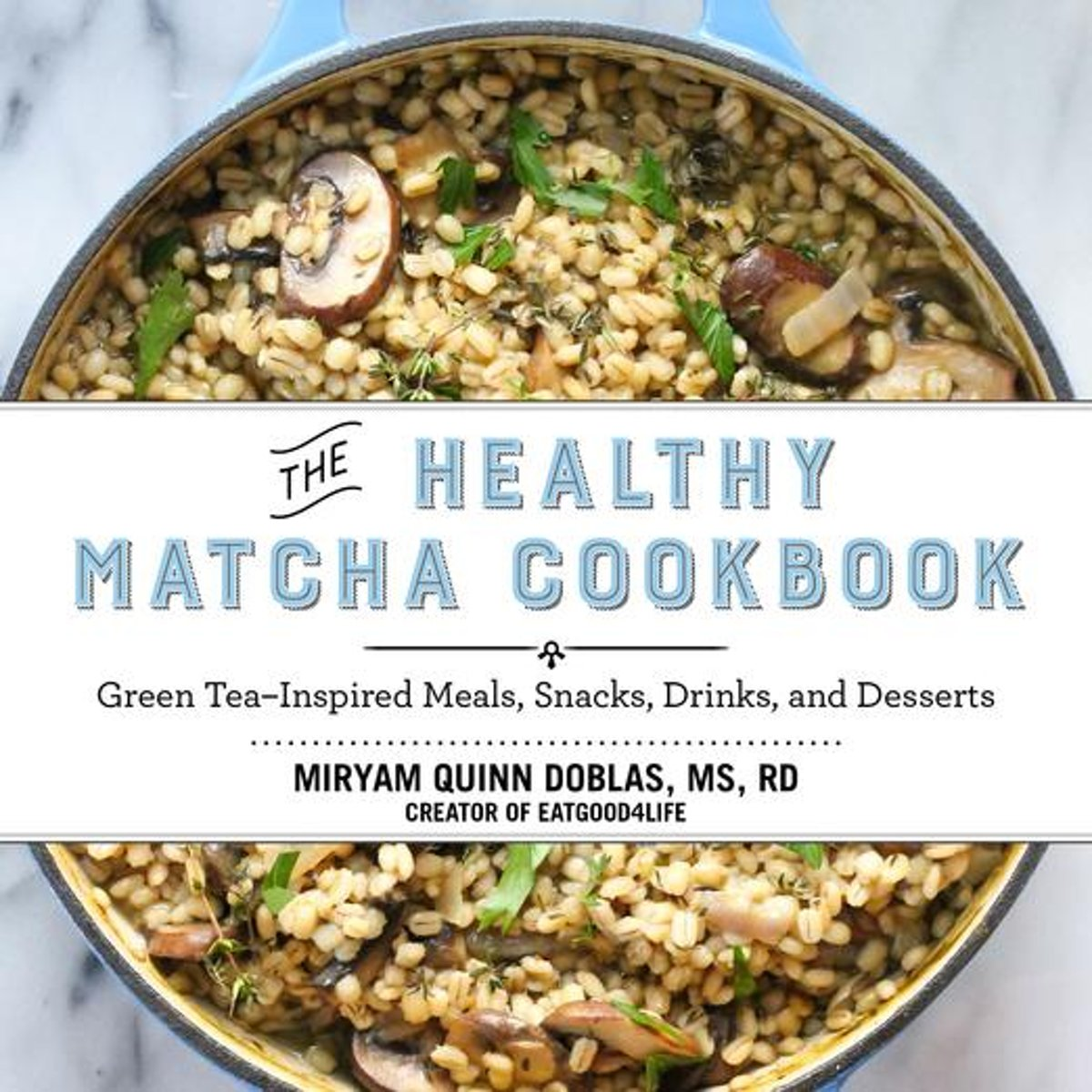 The Healthy Matcha Cookbook
