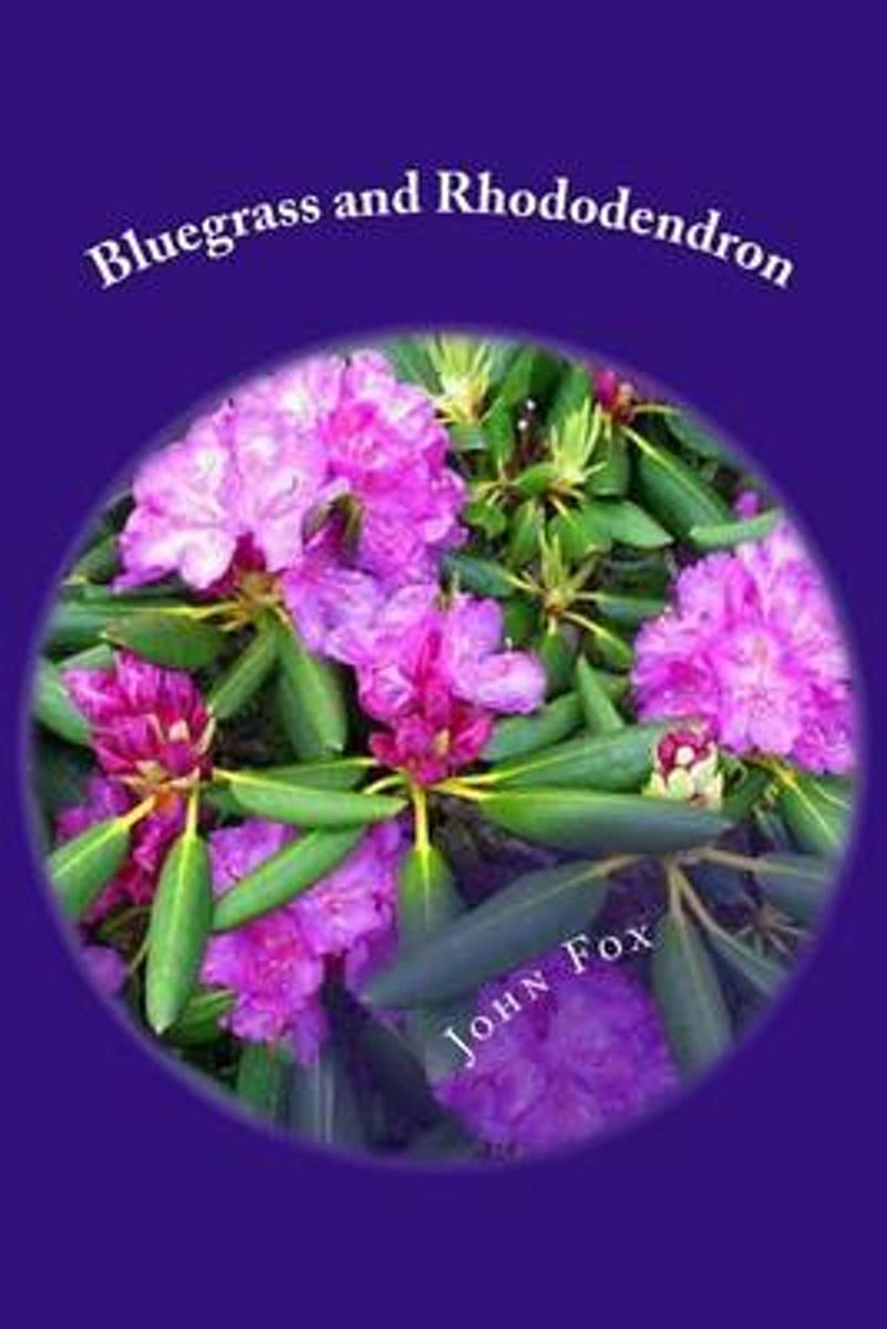 Bluegrass and Rhododendron