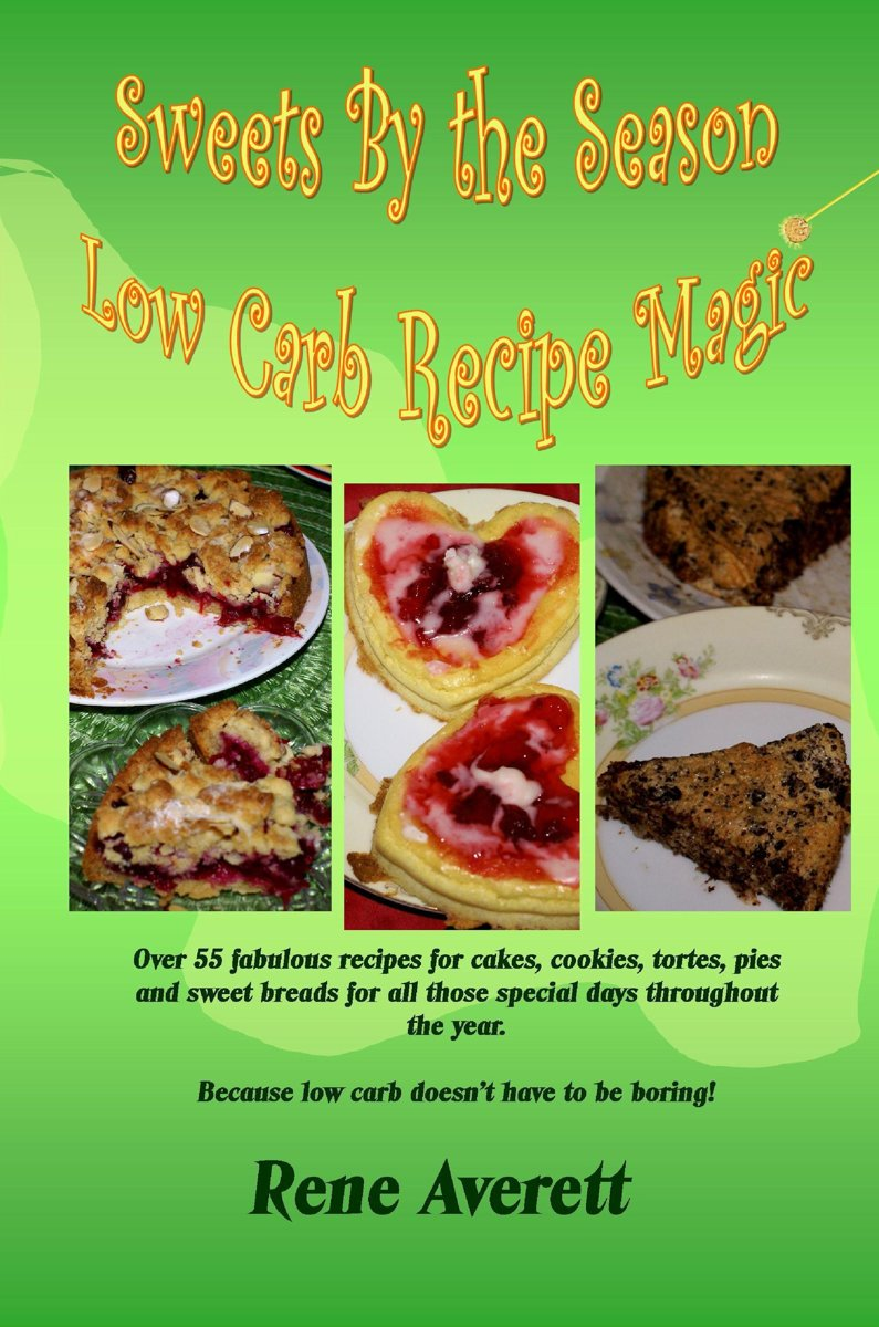 Sweets by the Season: Low Carb Recipe Magic
