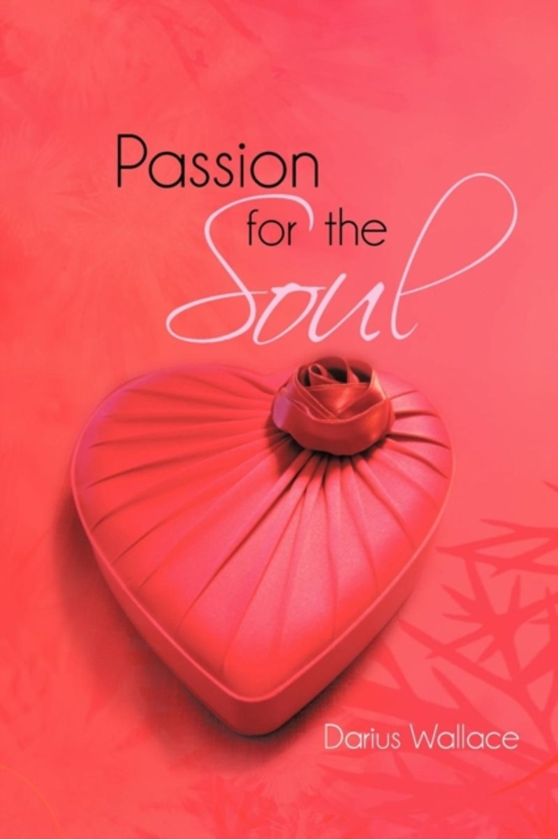 Passion for the Soul