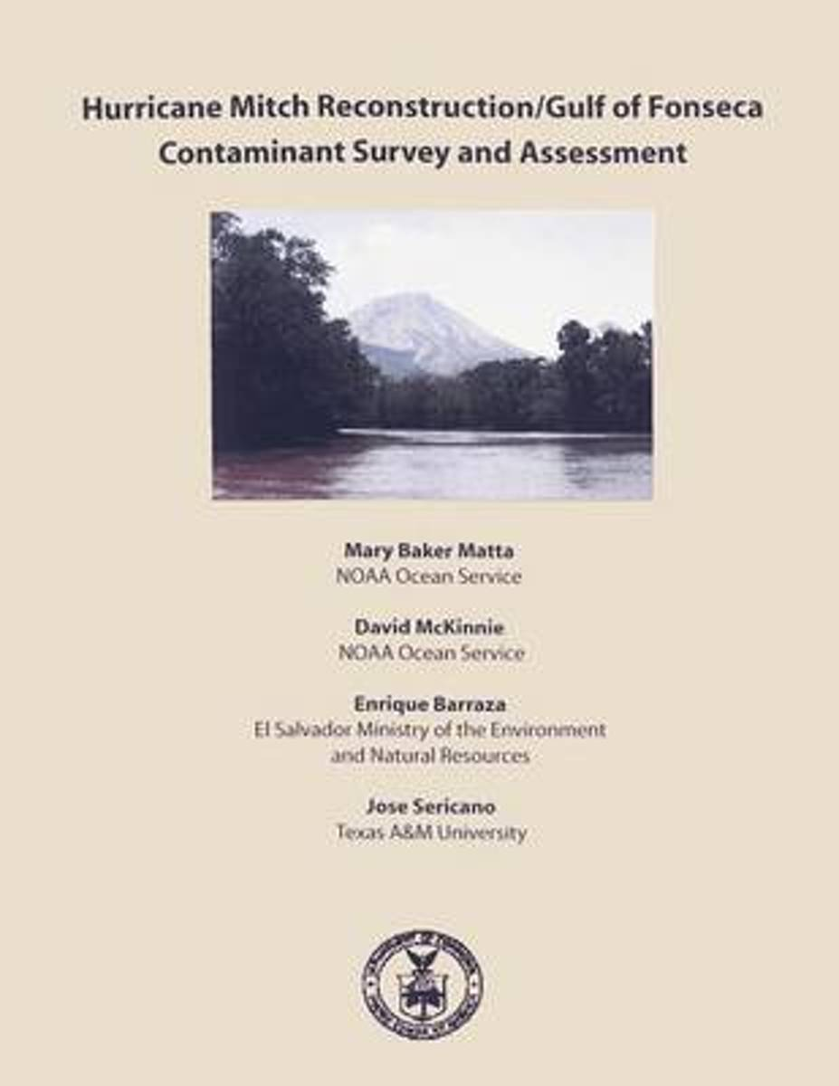 Hurricane Mitch Reconstruction/Guld of Fonseca Contaminant Survey and Assessment