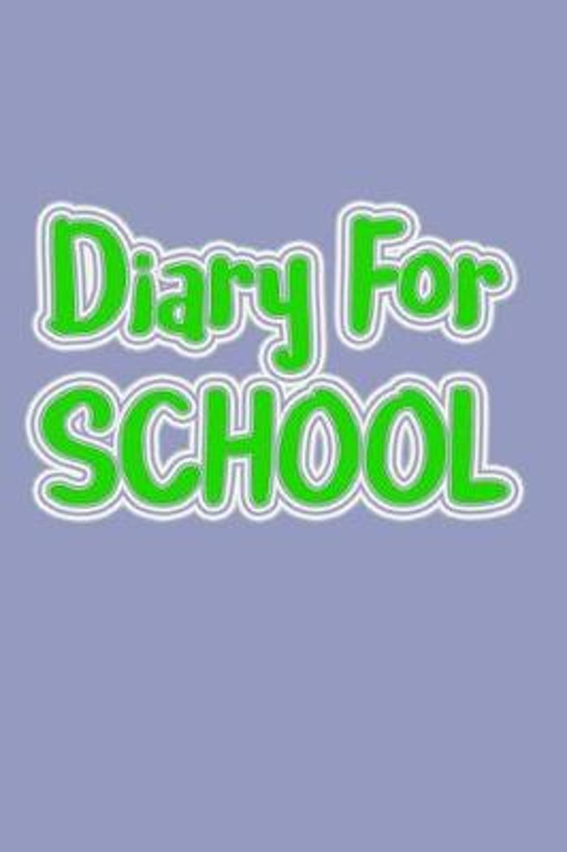Diary for School