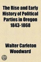 The Rise And Early History Of Political Parties In Oregon 1843-1868
