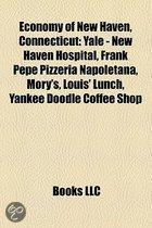 Economy Of New Haven, Connecticut: Yale - New Haven Hospital, Frank Pepe Pizzeria Napoletana, Mory's, Louis' Lunch, Yankee Doodle Coffee Shop