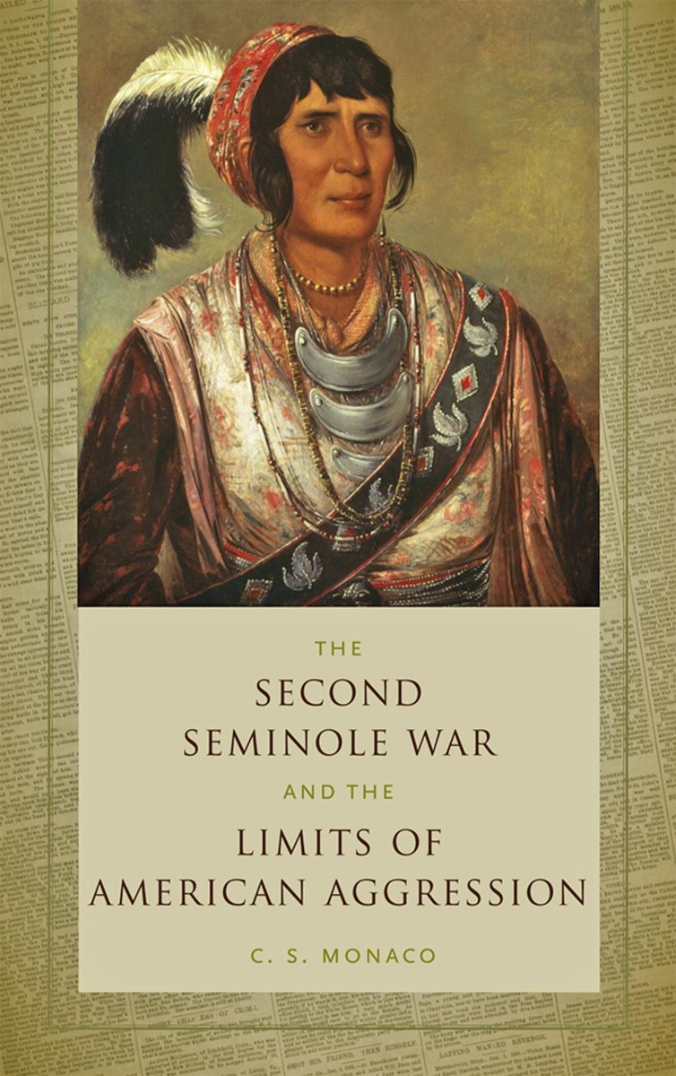 The Second Seminole War and the Limits of American Aggression