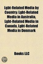 Lgbt-Related Media By Country: Lgbt-Related Media In Australia, Lgbt-Related Media In Canada, Lgbt-Related Media In Denmark