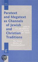 Paratext and Megatext As Channels of Jewish and Christian Traditions