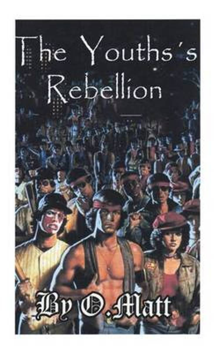The Youths's Rebellion