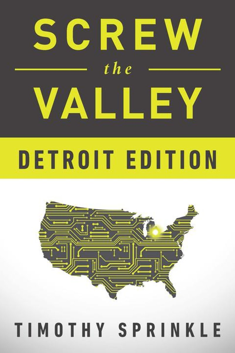 Screw the Valley: Detroit Edition