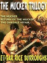 THE MUCKER TRILOGY