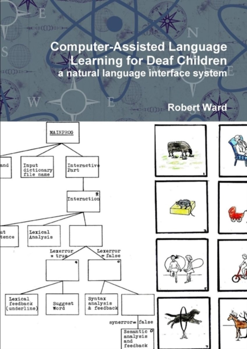 Computer-Assisted Language Learning for Deaf Children