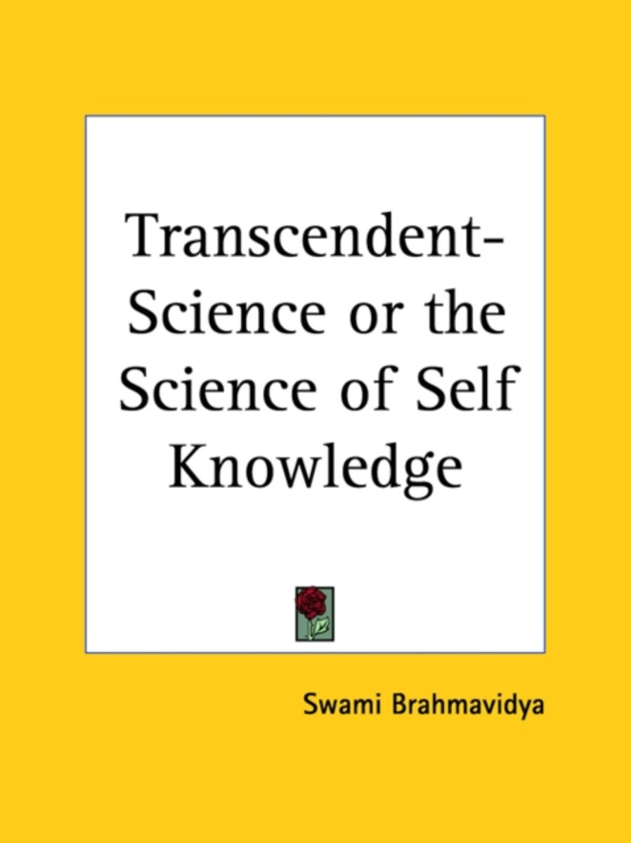 Transcendent-Science Or the Science of Self Knowledge (1922)