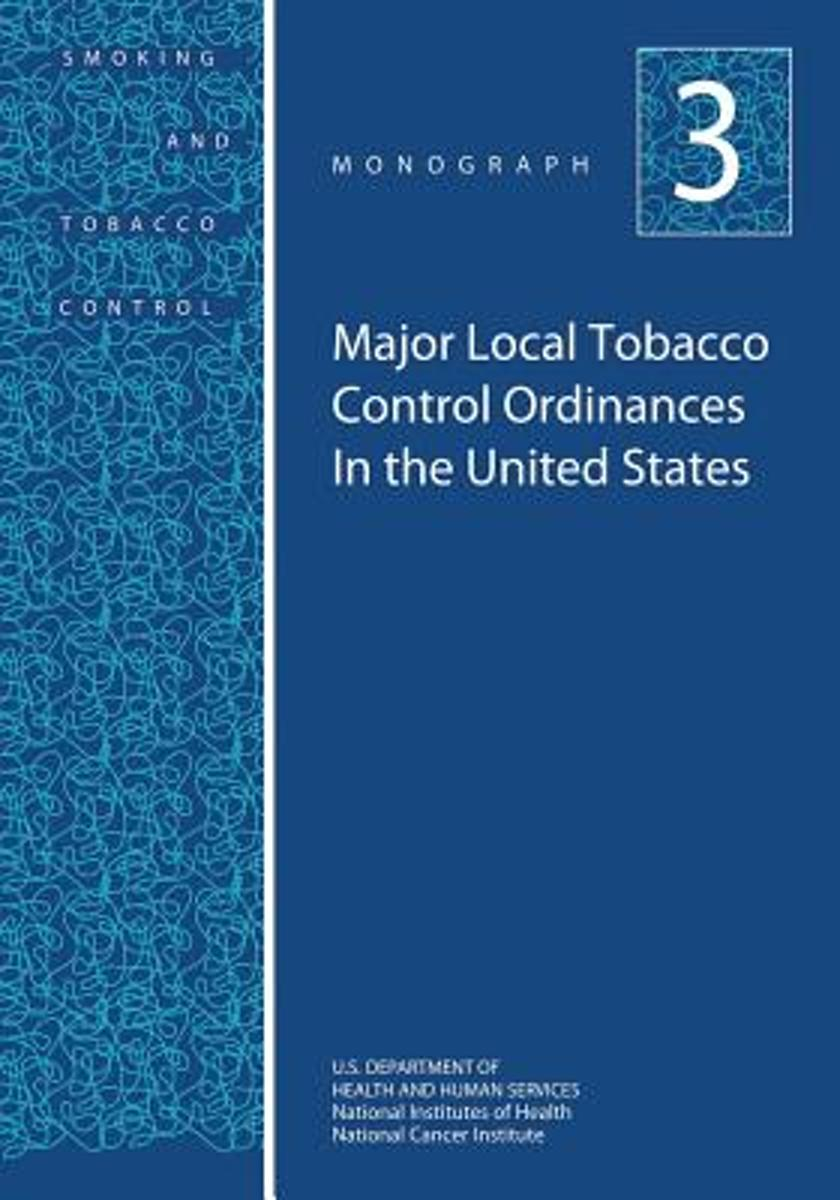 Major Local Tobacco Control Ordinances in the United States