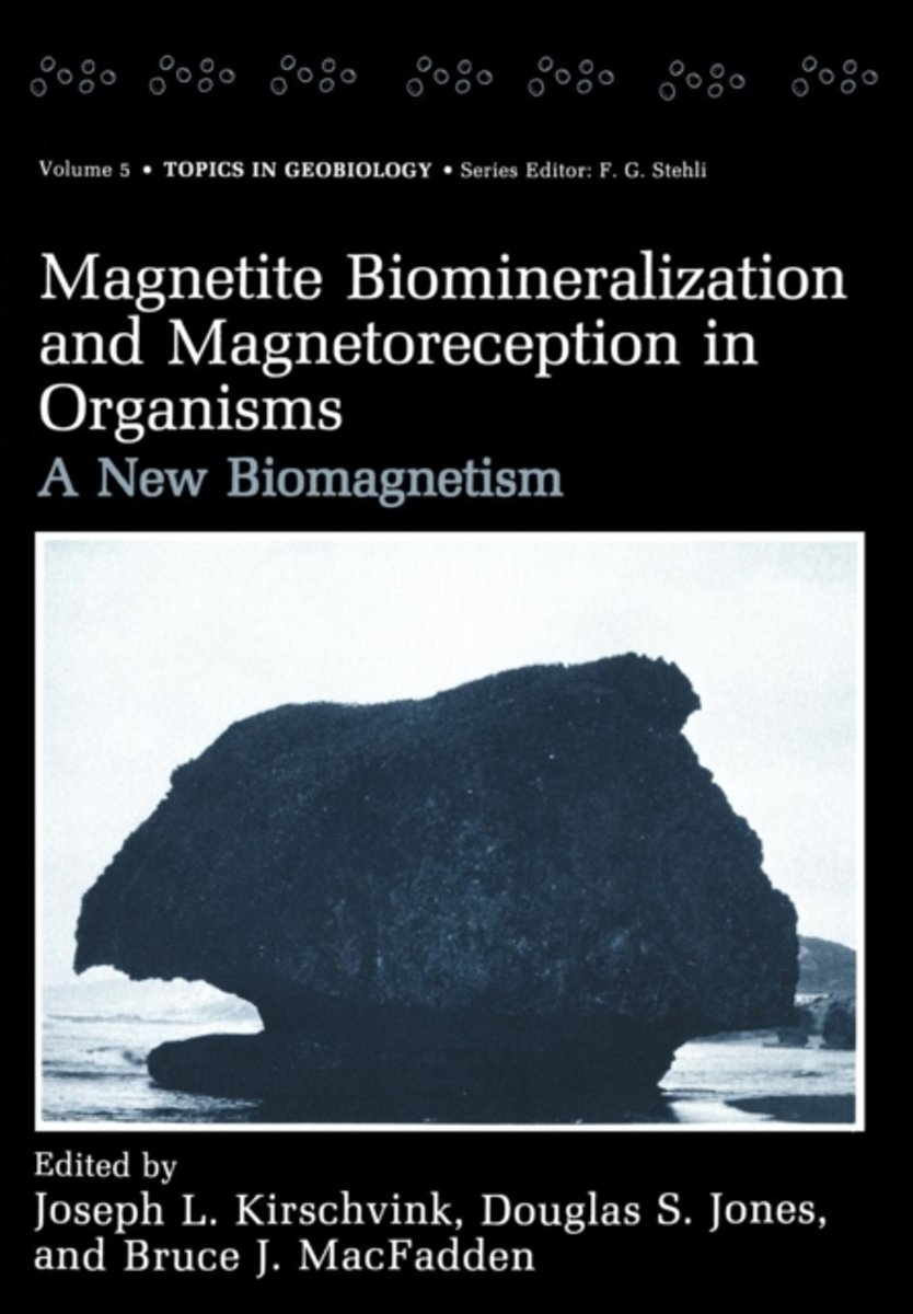 Magnetite Biomineralization and Magnetoreception in Organisms