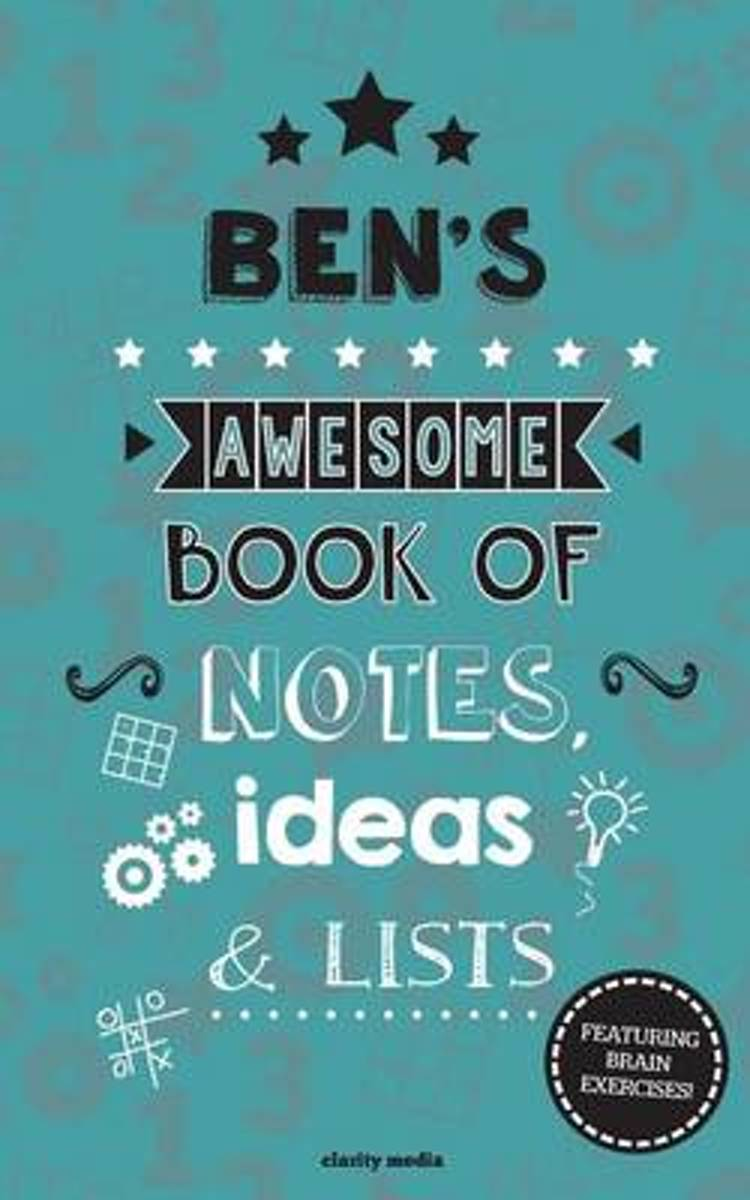 Ben's Awesome Book of Notes, Lists & Ideas