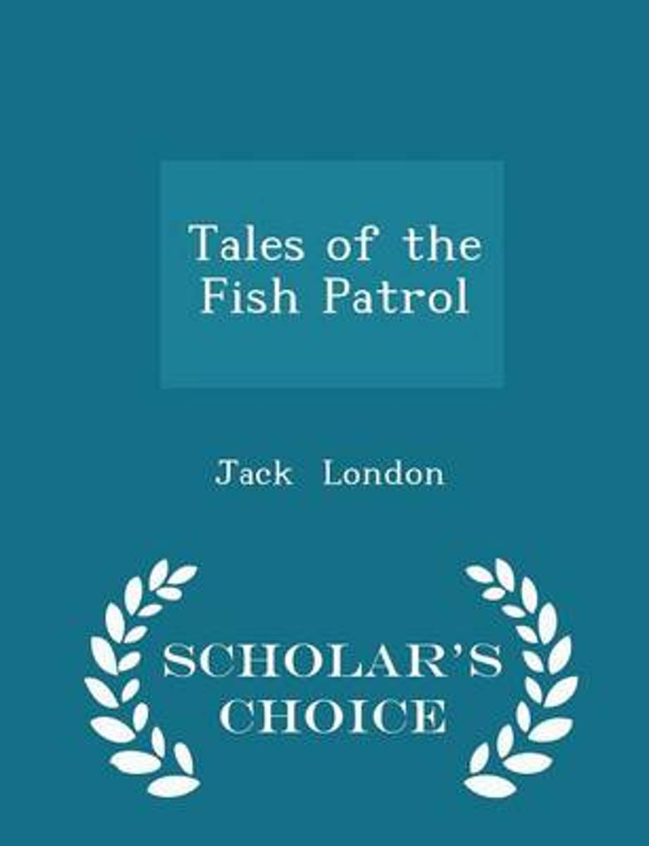 Tales of the Fish Patrol - Scholar's Choice Edition