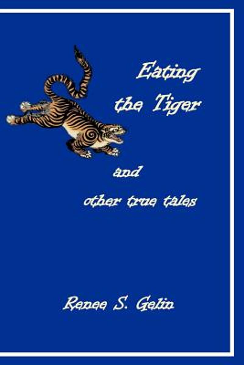 Eating the Tiger