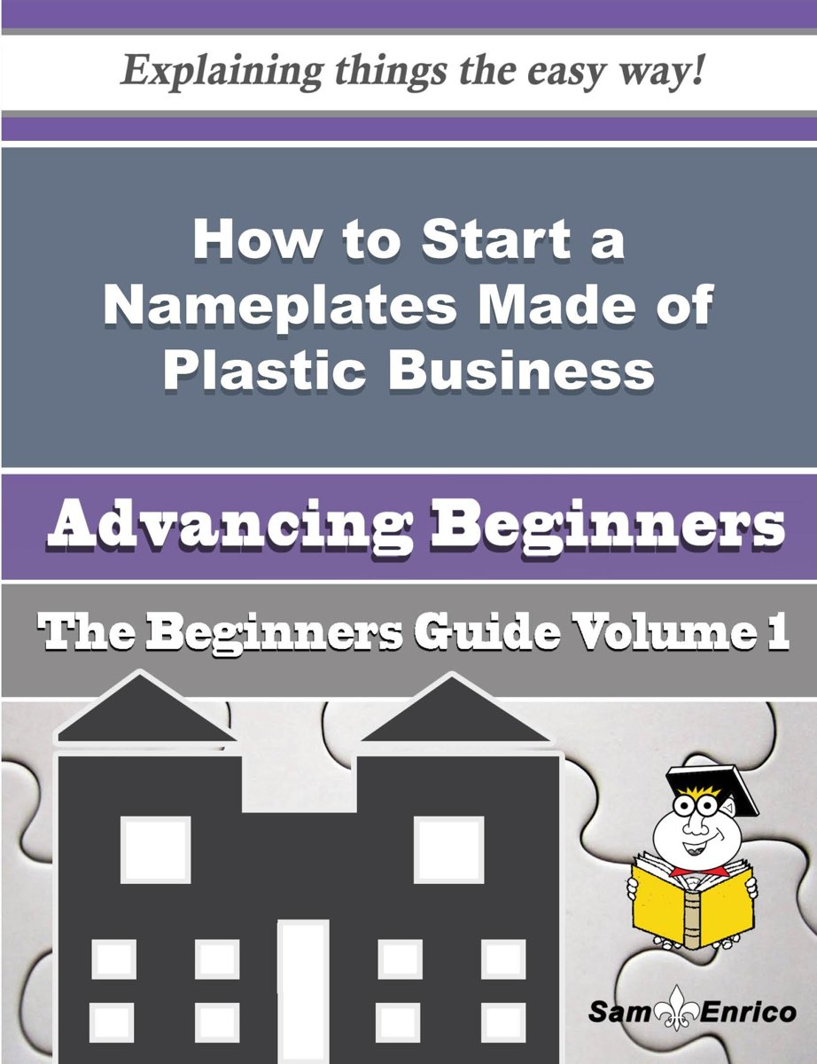 How to Start a Nameplates Made of Plastic Business (Beginners Guide)