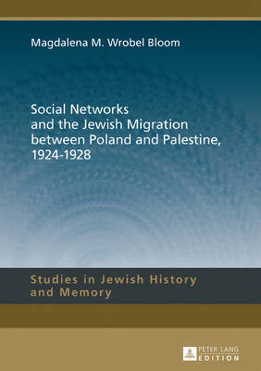Social Networks and the Jewish Migration between Poland and Palestine, 1924-1928