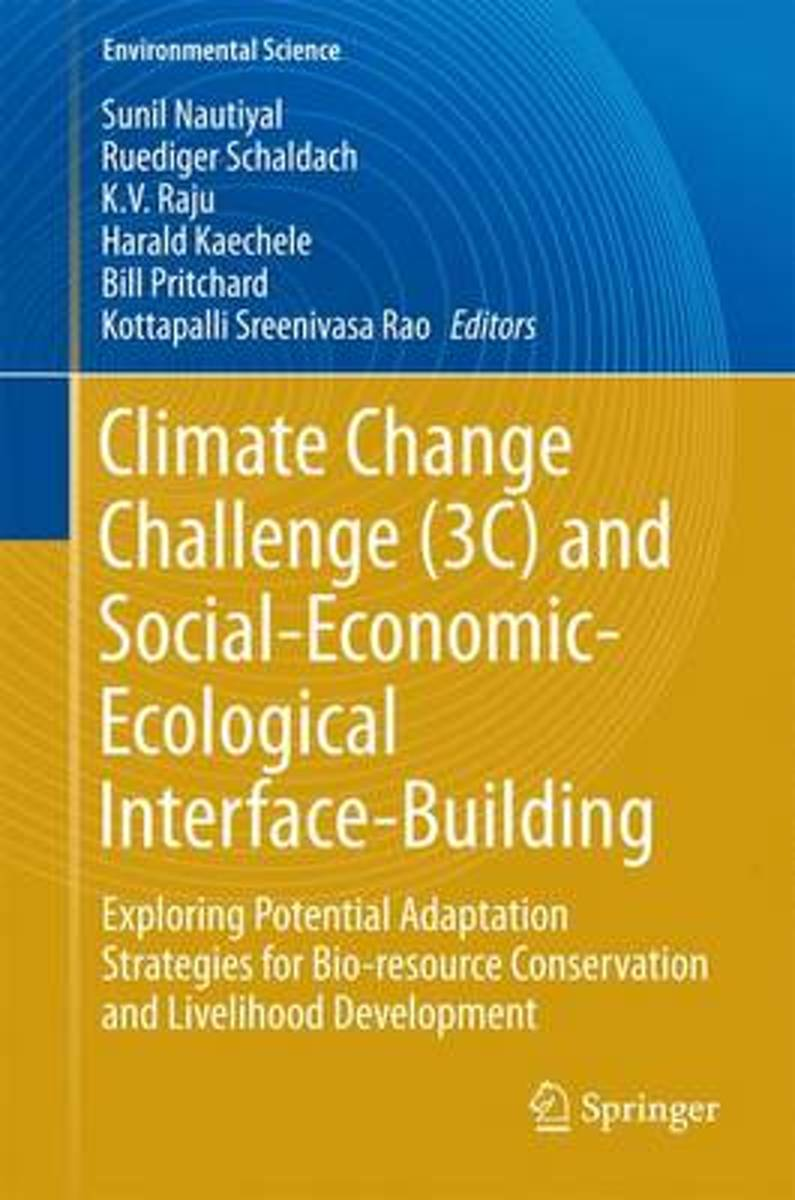 Climate Change Challenge (3C) and Social-Economic-Ecological Interface-Building