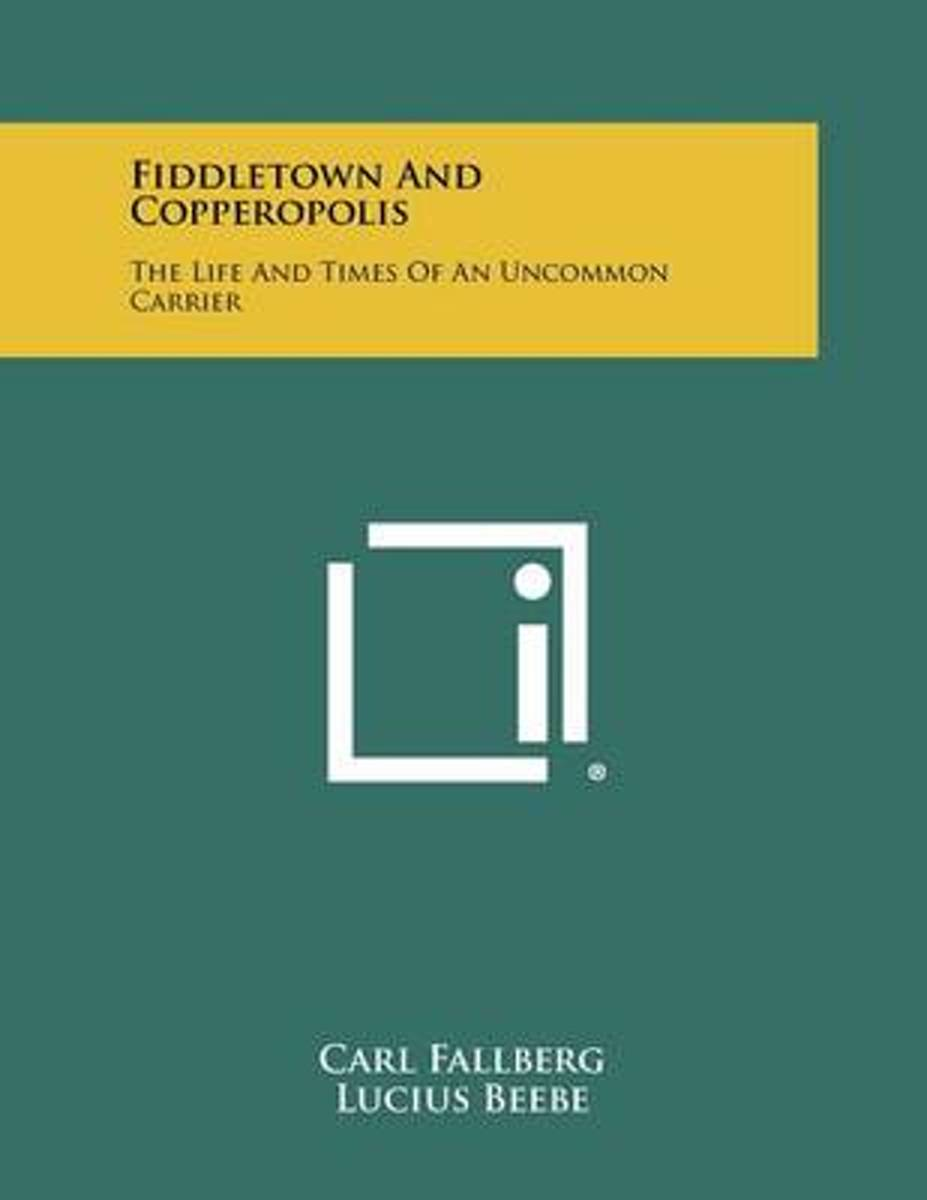 Fiddletown and Copperopolis