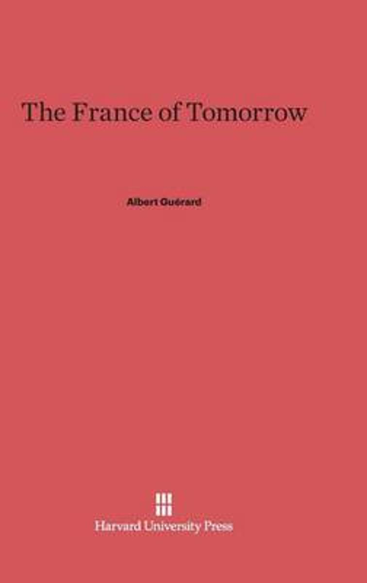 The France of Tomorrow