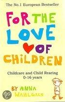 For the Love of Children