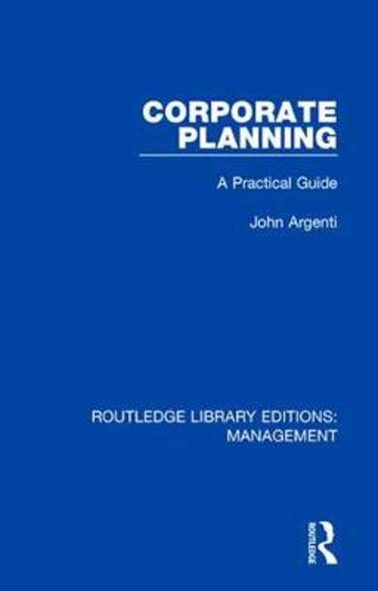 Corporate Planning: A Practical Guide
