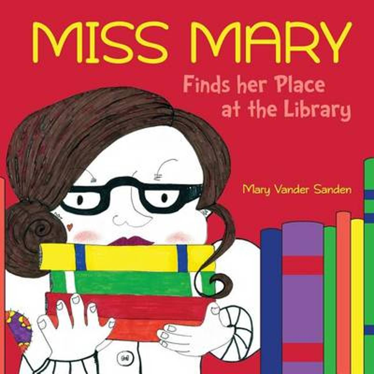 Miss Mary Finds Her Place at the Library