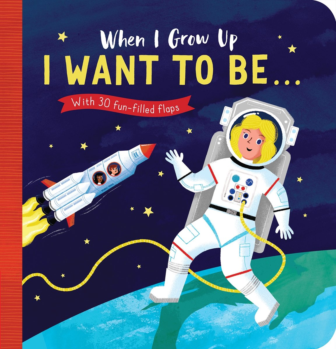 When I Grow Up: I Want to Be#