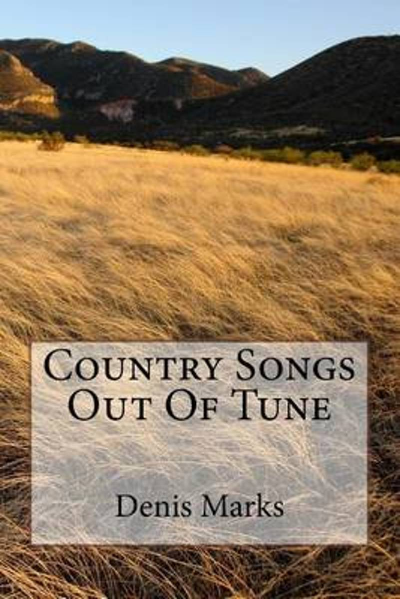 Country Songs Out of Tune