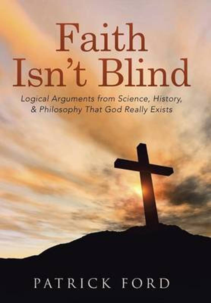 Faith Isn't Blind