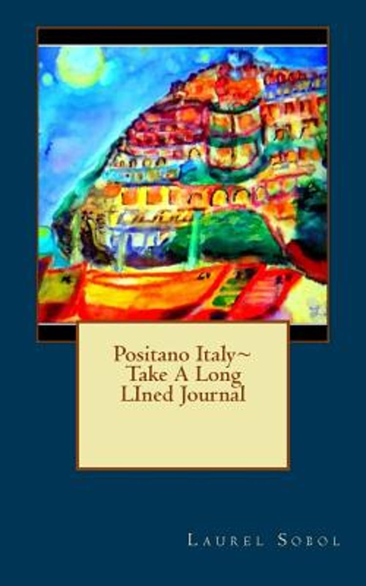 Positano Italy Take a Long Lined Journal
