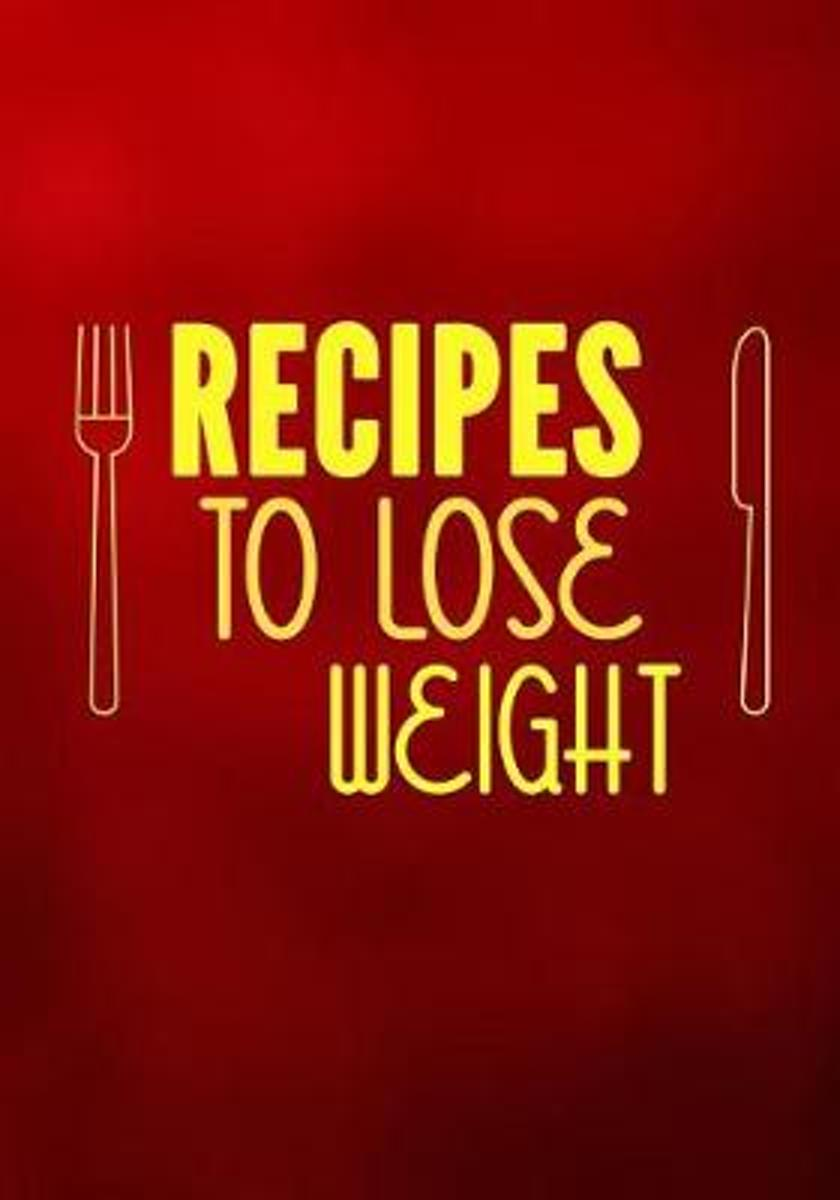 Recipes to Lose Weight